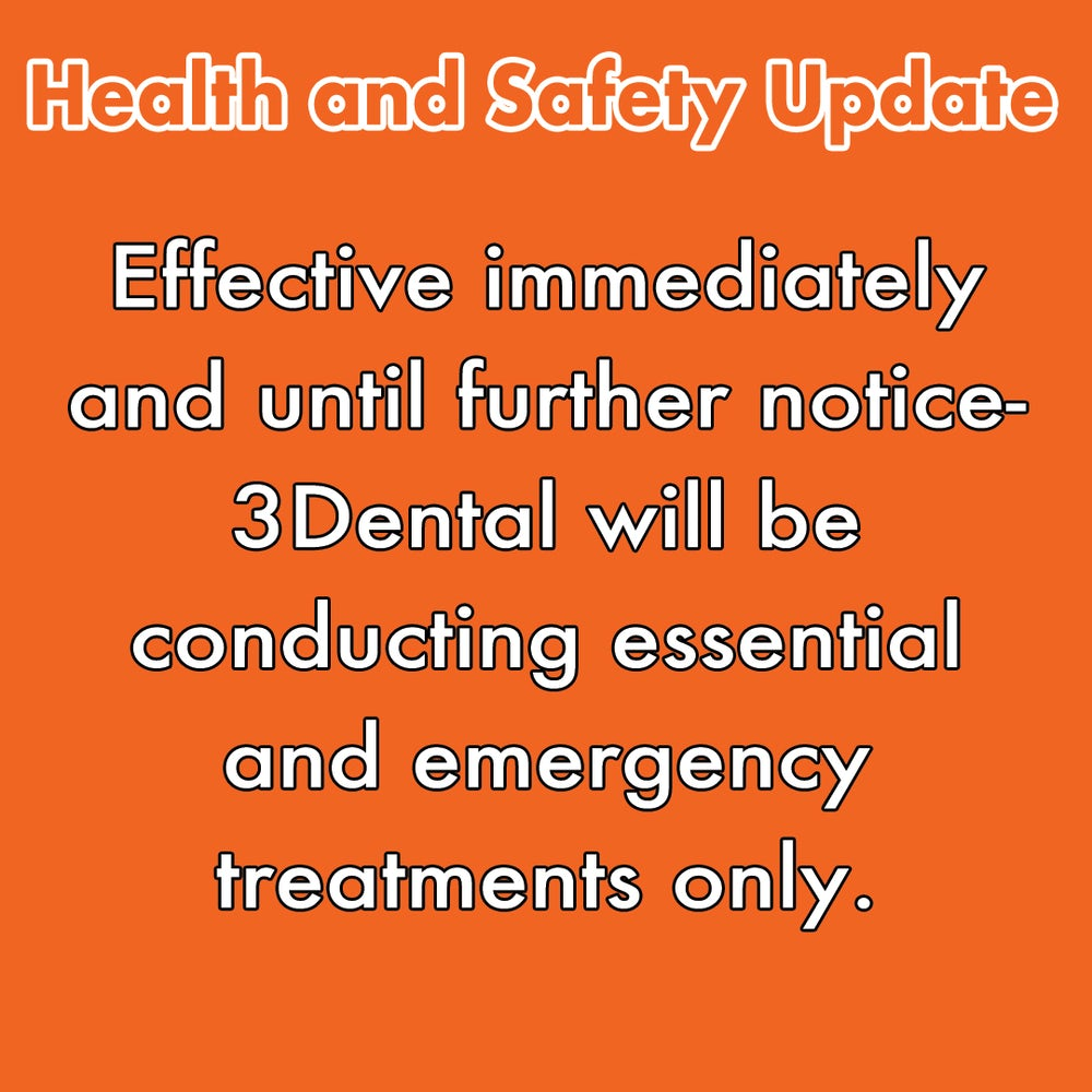 Health and Safety Update at 3Dental - COVID-19